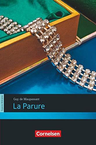 La Parure für den Schulgebrauch bearbeitet von Max Lorf,: Maupassant, Guy de: