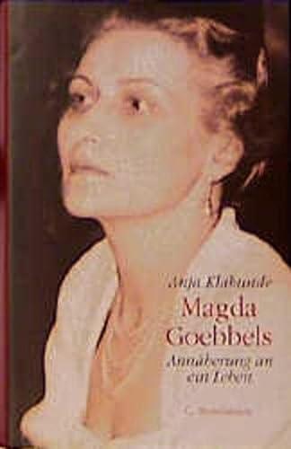 9783570001141: Magda Goebbels: Annäherung an ein Leben