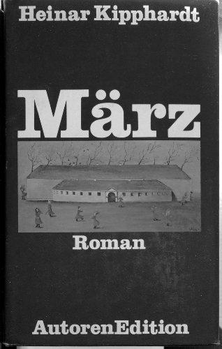 Ma?rz: Roman (Autoren-Edition) (German Edition): Kipphardt, Heinar