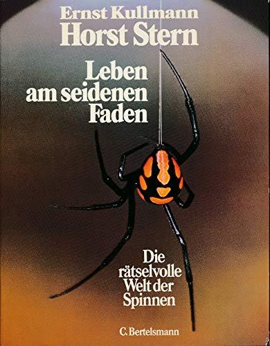 9783570005972: Leben am seidenen Faden: Die rätselvolle Welt der Spinnen (German Edition)