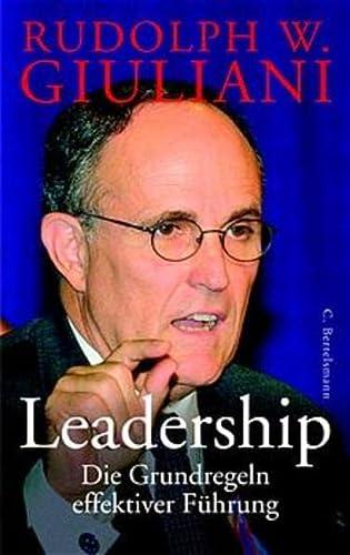 9783570006757: Leadership. Verantwortung in schwieriger Zeit. Meine Prinzipien erfolgreicher Führung