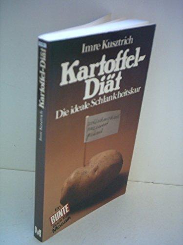 9783570007990: Kartoffel-Diat: Die ideale Schlankheitskur (German Edition)
