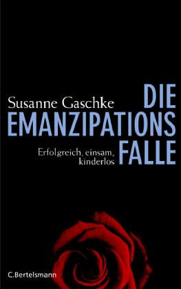 9783570008218: Die Emanzipationsfalle