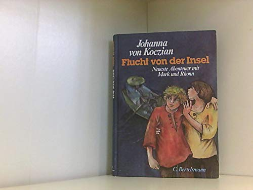 9783570008577: Flucht von der Insel. Neueste Abenteuer mit Mark und Rhonn ( Bd. 3)