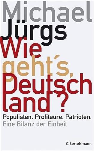 9783570009987: Wie geht's, Deutschland?
