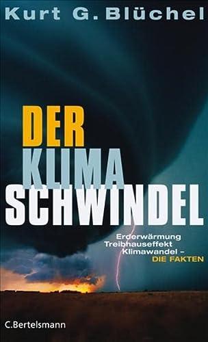 9783570010105: Der Klimaschwindel