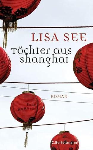 9783570010570: Töchter aus Shanghai: Roman