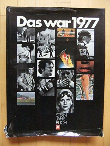 9783570011379: Das war 1977. Stern-Jahrbuch (Gebundene Ausgabe)