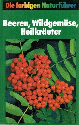 Beeren, Wildgemüse, Heilkräuter: Grau ; Jung