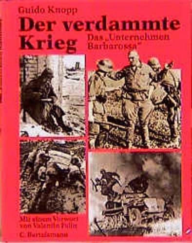 9783570012291: Der verdammte Krieg. Das ' Unternehmen Barbarossa'