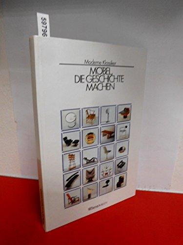 Moderne Klassiker: Möbel, die Geschichte machen. Ein Schöner Wohnen-Buch.: Kremerskothen,...