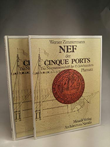 9783570014547: Nef der Cinque Ports: Das Normannenschiff des 13. Jahrhunderts (Architectura navalis)