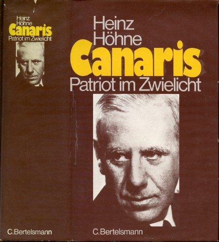 9783570016084: Canaris. Patriot im Zwielicht