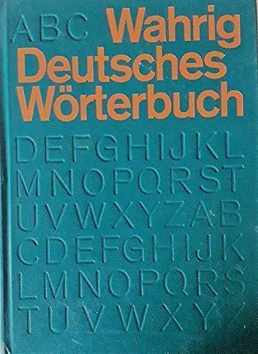 9783570016312: Deutsches Worterbuch : Mit Einem Lexicon Der Deutschen Sprachlehre / Gerhard Wahrig ; Hrsg. in Zusammenarbeit Mit Zahlreichen Wissenschaftlern Und Anderen Fachleuten
