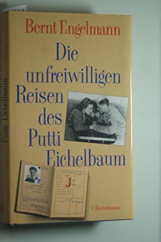 9783570017166: Die unfreiwilligen Reisen des Putti Eichelbaum