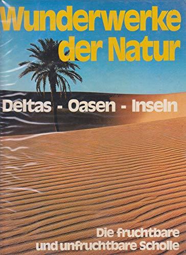 Deltas - Oasen - Inseln - Die: n/a