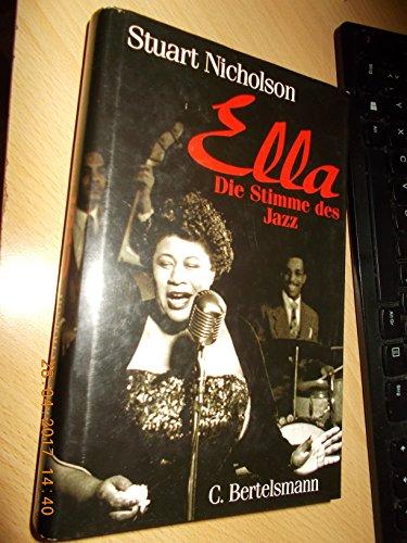 Ella - Die Stimme des Jazz. - Nicholson, Stuart (Verfasser)