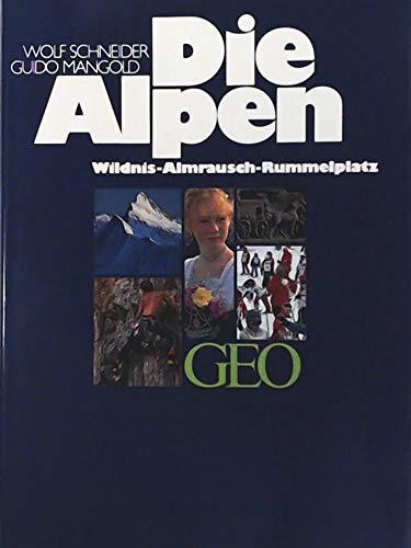 Die Alpen - Wolf Schneider, Guido Mangold