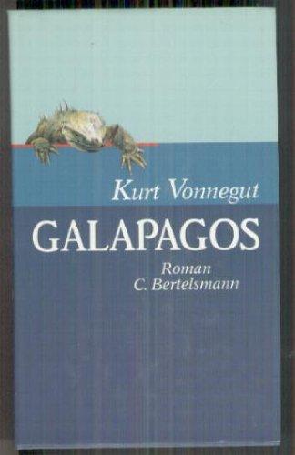 Galapagos - Roman: Vonnegut Kurt