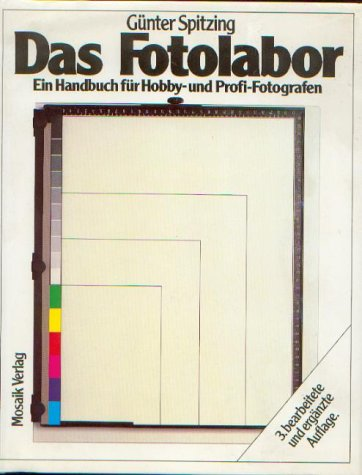 9783570026564: Das Fotolabor. Ein Handbuch für Hobby- und Profi- Fotografen