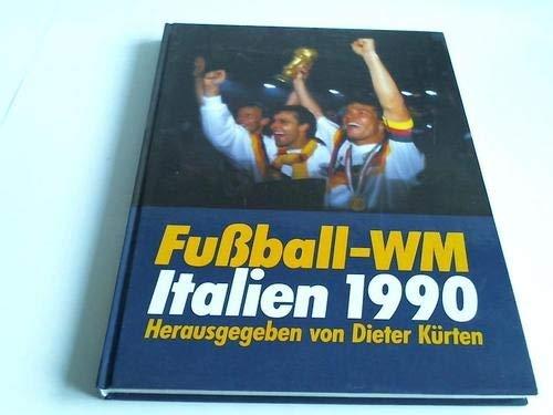 """WM '90 """" XIV Fusball-Weltmeisterschaft in Italien Berichte Und Kommentare Von Ulla ..."""