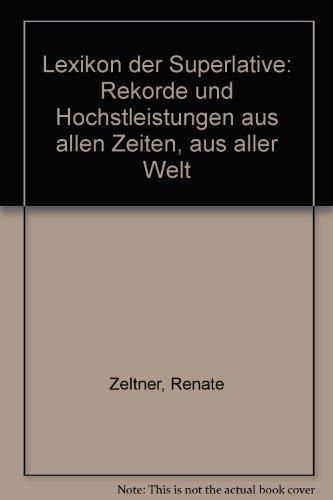 Lexikon der Superlative: Dr.; Haenchen,Helmuth; Lapatke,