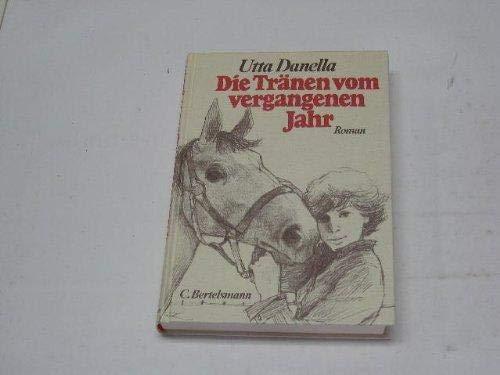 9783570031711: Die Tränen vom vergangenen Jahr: Roman (German Edition)