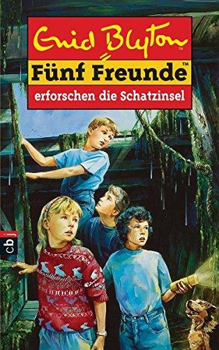 Fünf Freunde, Bd. 1: Fünf Freunde erforschen die Schatzinsel - Enid Blyton