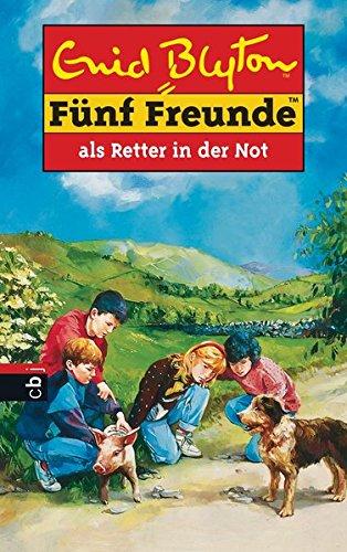Fünf Freunde, Neubearb., Bd.11, Fünf Freunde als Retter in der Not (Einzelbände, Band 11) - Enid, Blyton,