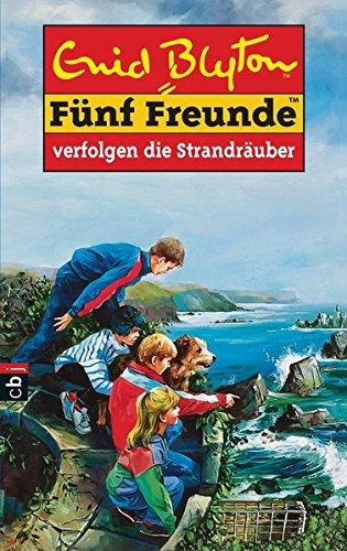 Fünf Freunde, Bd. 14: Fünf Freunde verfolgen die Strandräuber (Einzelbände, Band 14) - Blyton, Enid