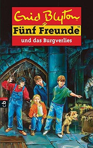 5 Freunde und das Burgverlies. - Blyton, Enid
