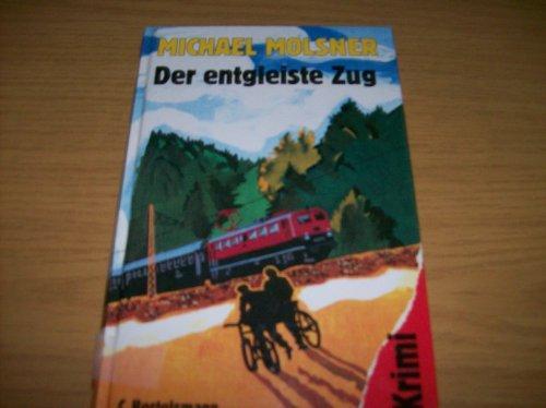9783570034316: Der entgleiste Zug. Krimi