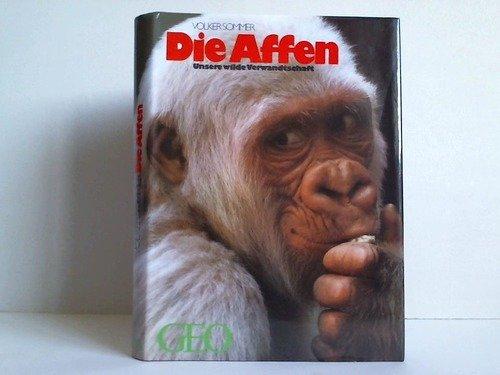 9783570039854: Die Affen. Unsere wilde Verwandtschaft