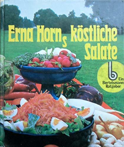 Erna Horn's kostliche Salate: Horn, Erna