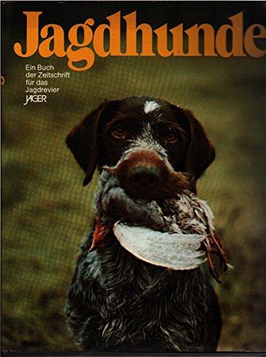 9783570052594: Jagdhunde. Ein Buch der Zeitschrift für das Jagdrevier