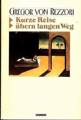 Kurze Reise ubern langen Weg: Eine Farce (German Edition)
