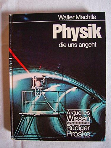 9783570054338: Physik die uns angeht