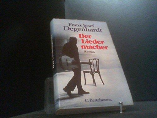 Der Liedermacher: Roman (German Edition): Degenhardt, Franz Josef