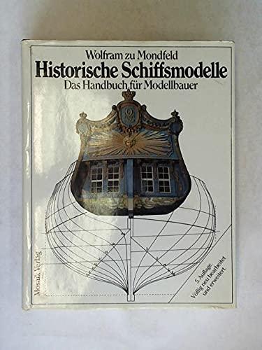 9783570062685: Historische Schiffsmodelle. Das Handbuch für Modellbauer