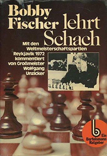 9783570064658: Bobby Fischer lehrt Schach. Ein programmierter Schachlehrgang