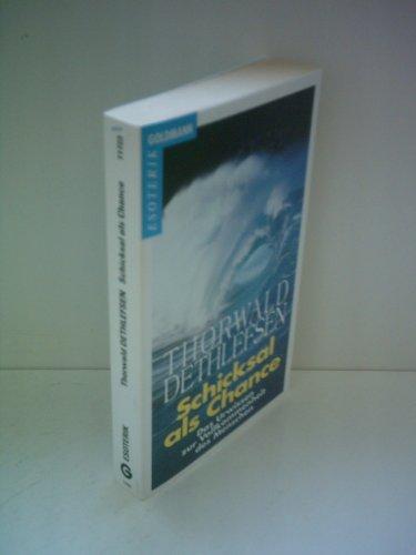 9783570065006: Schicksal als Chance: Esoter. Psychologie, d. Urwissen zur Vollkommenheit d. Menschen (German Edition)
