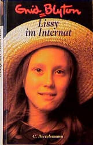 Lissy im Internat - Blyton, Enid
