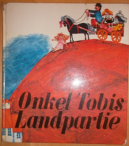 Go with Tobias uncle outing OnkelTobisLandpartie (German original children's color story books)...