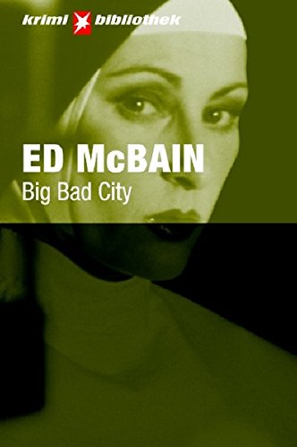 The BIG BAD CITY: Ed Mcbain