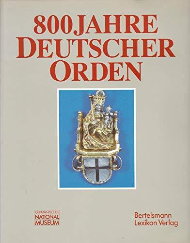 Achthundert Jahre Deutscher Orden: n/a