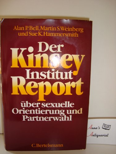 Der Kinsey Institut Report über sexuelle Orientierung: P. Bell, Alan,