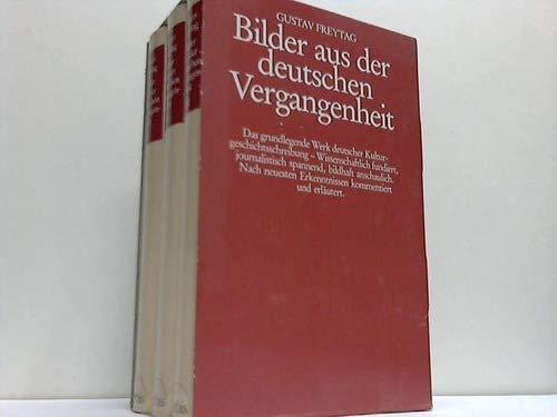 Bilder aus der deutschen Vergangenheit. Bd. 1: Freytag, Gustav: