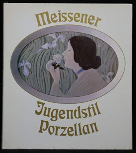 Meissener Jugendstilporzellan: Just Johannes