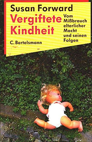 9783570096871: Vergiftete Kindheit (HC) [German Version]