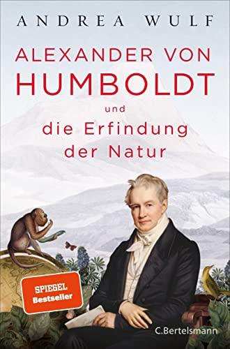 9783570102060: Alexander von Humboldt und die Erfindung der Natur